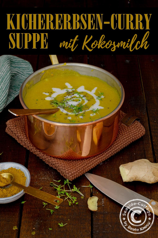 Rezept für leckere Suppe mit Kichererbsen, Curry und Kokosmilch