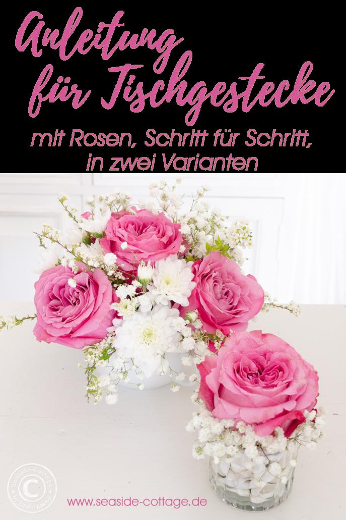 Schritt für Schritt Anleitung Rosengesteck in zwei Varianten
