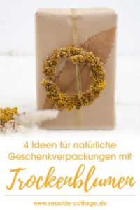 4 Ideen für natürliche Geschenkverpackungen mit Trockenblumen