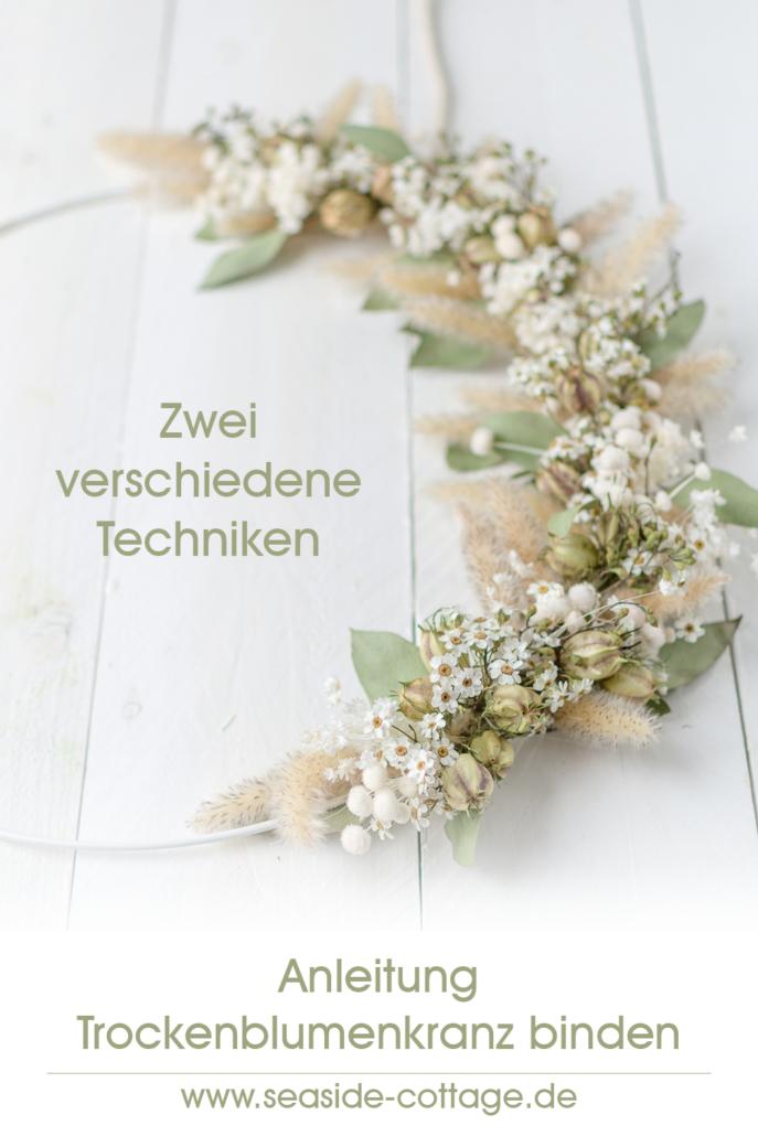 Pinterest Pin Anleitung für einen Kranz mit Trockenblumen, zwei verschiedene Techniken
