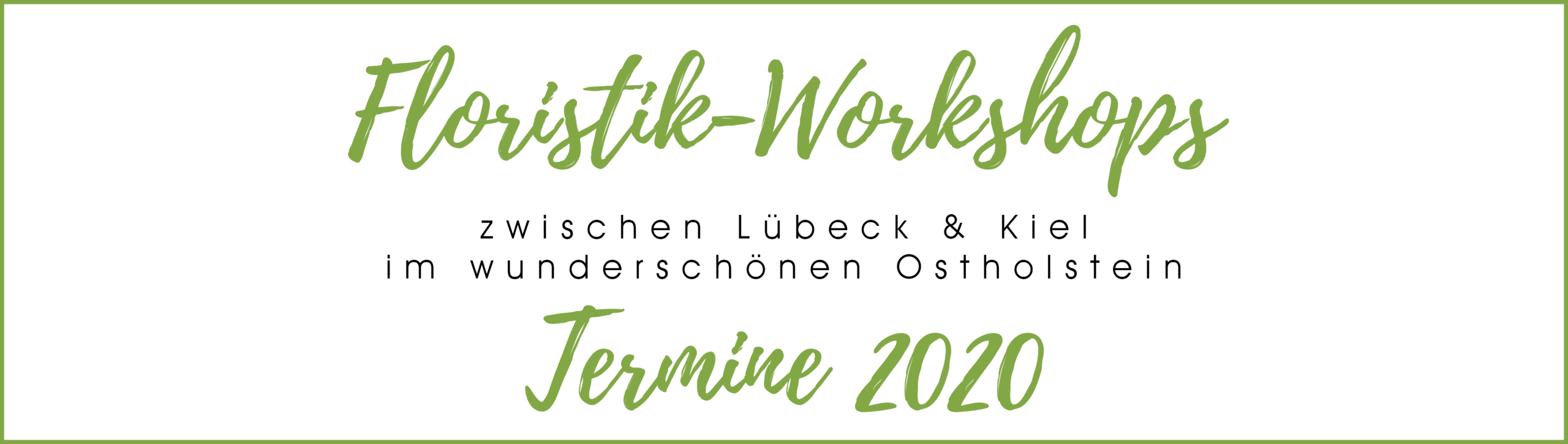 Floristik-Workshops in Ostholstein Termine