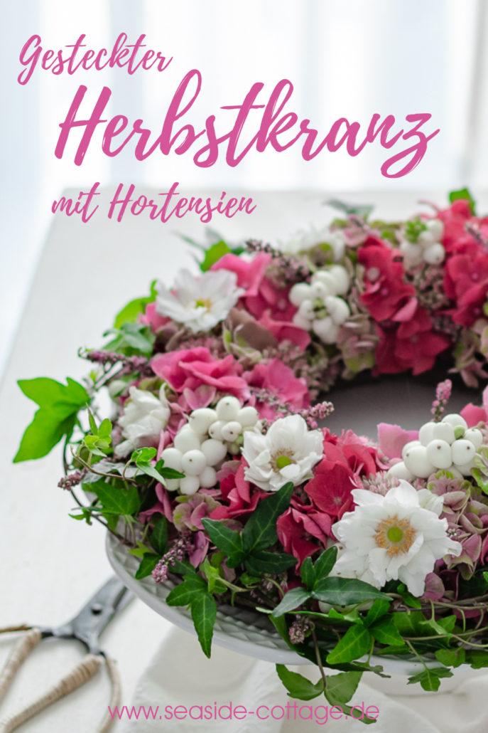 Pinterest Pin Anleitung Herbstkranz mit Hortensien