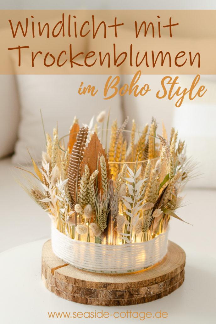 Pinterest Pin für Anleitung Windlicht mit Trockenblumen im Boho Style