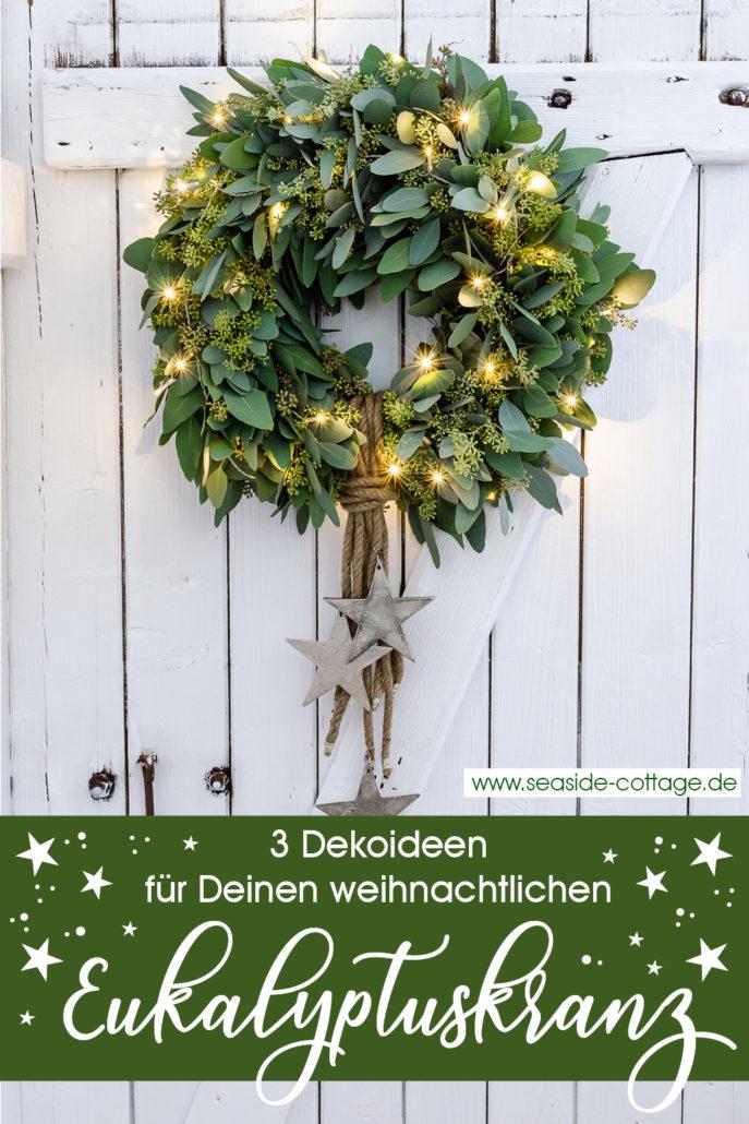 Pinterest Pin 3 Dekoideen für deinen weihnachtlichen Eukalyptuskranz