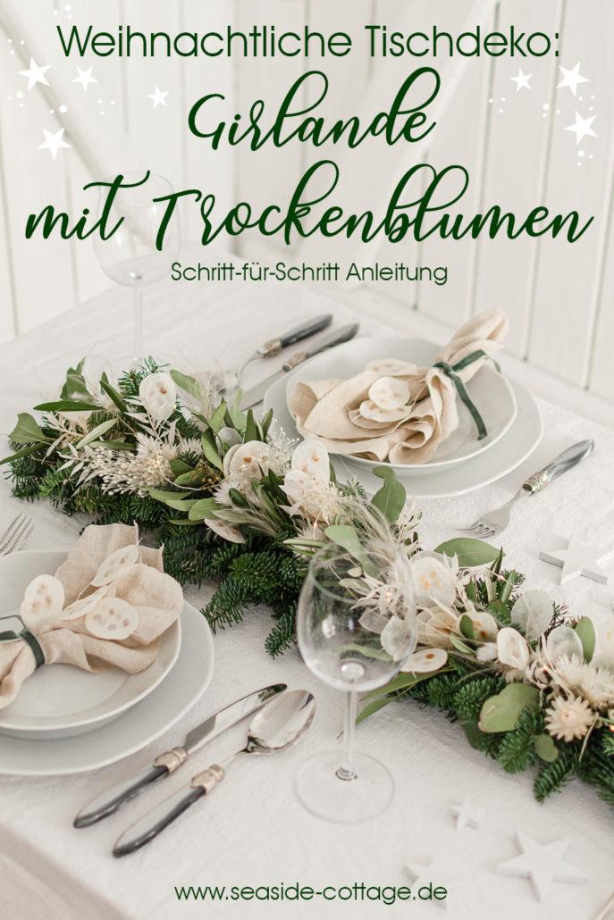 Pinterest Pin Anleitung Girlande mit Trockenblumen weihnachtliche Tischdeko