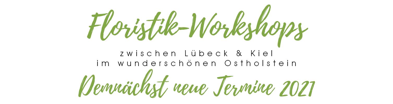 Floristik Workshoptermine zwischen Kiel und Lübeck