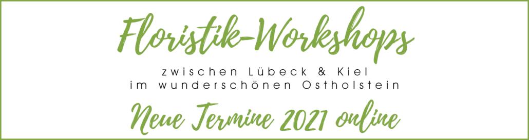 Termine Floristik-Workshops 2021 Kiel Lübeck Ostholstein